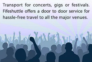 Transport for concerts, gigs and festivals. Fifeshuttle offers a door to door service for hassle-free travel to and from all the major venues.