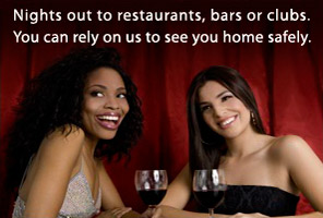 Nights out to restaurants, bars or clubs. You can rely on us to see you home safely.